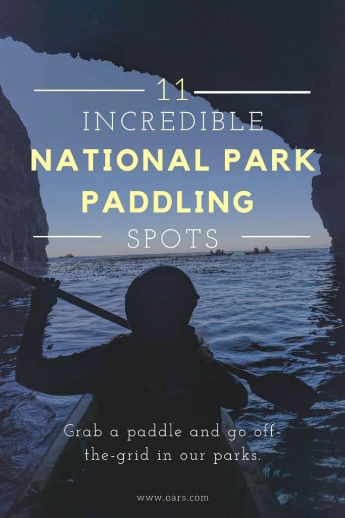 Grab a paddle and go off-the-grid in our national parks