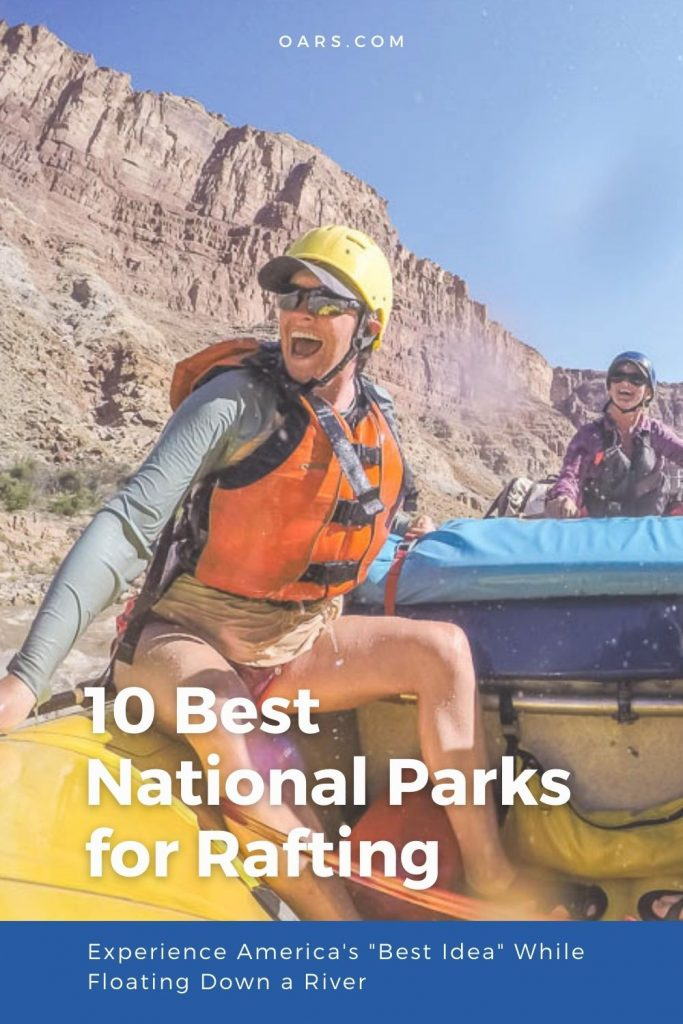 10 Best National Parks for Rafting
