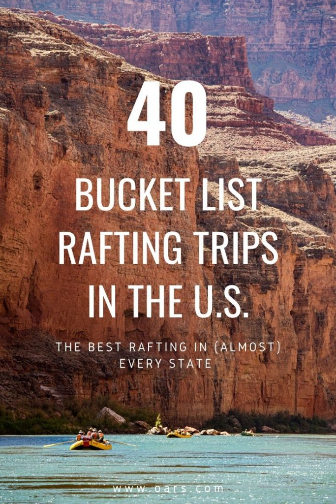 40 Bucket List Rafting Trips