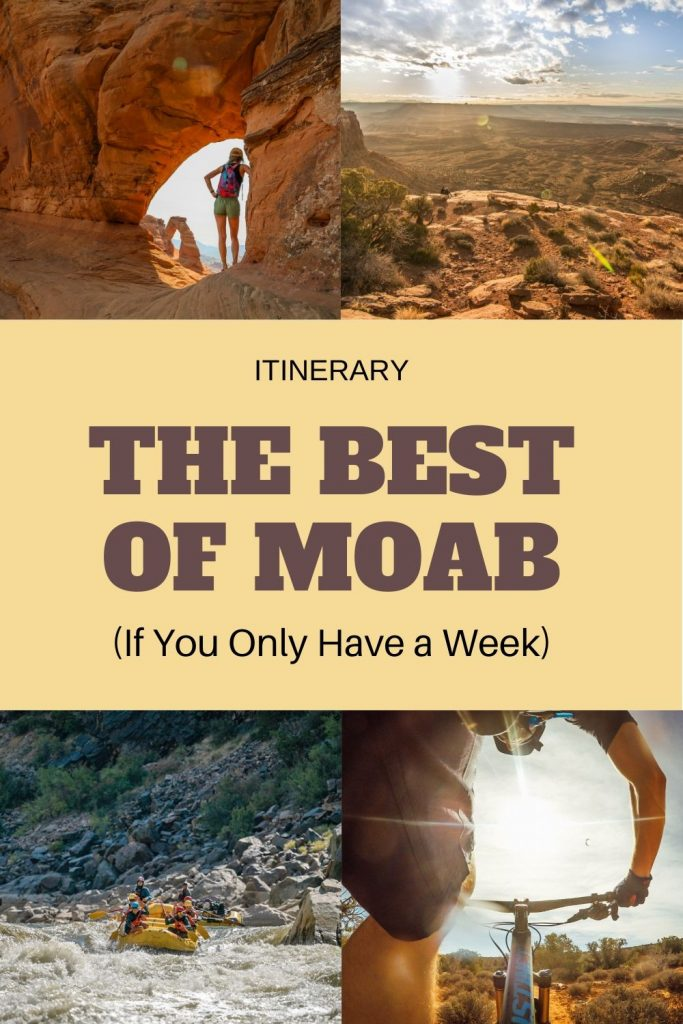 How to Spend 7 Adventure-filled Days in Moab
