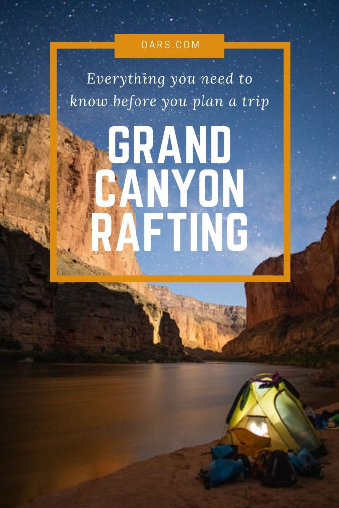 How to Raft the Grand Canyon: Everything You Need to Know