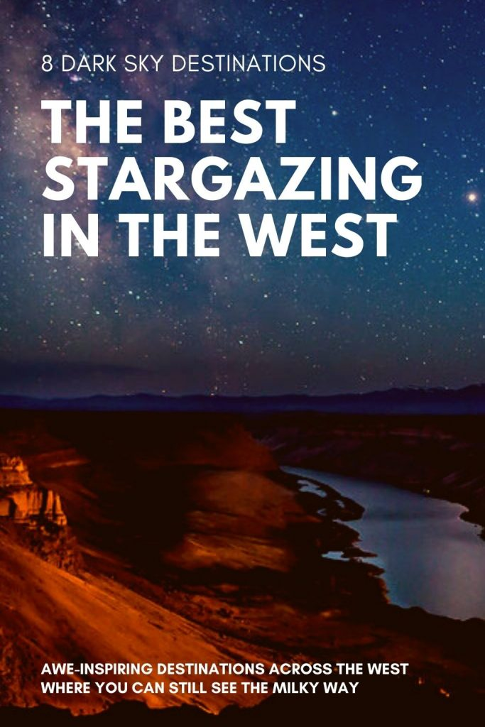8 of the Best Places in the West for Stargazing