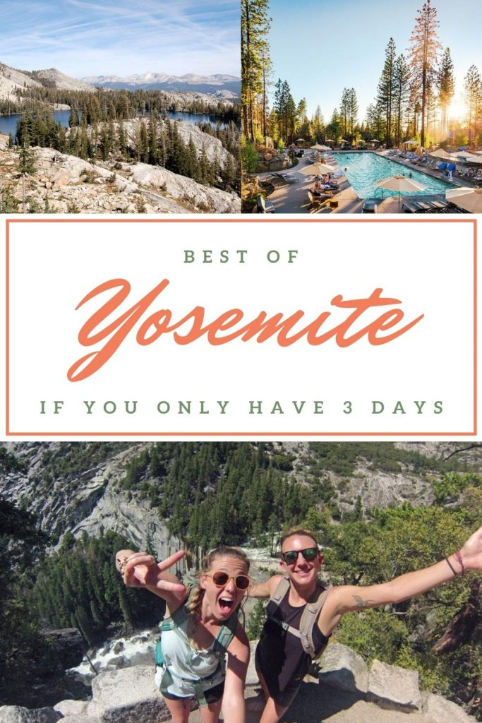 The Best of Yosemite if You Only Have 3 Days