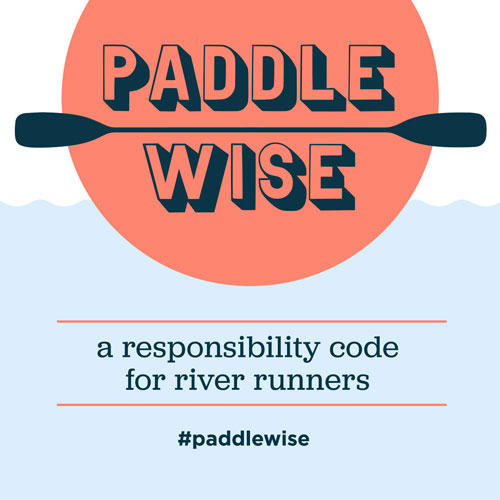 Paddle Wise Responsibility Code for Paddlers